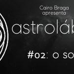 astrolábio #02: o som