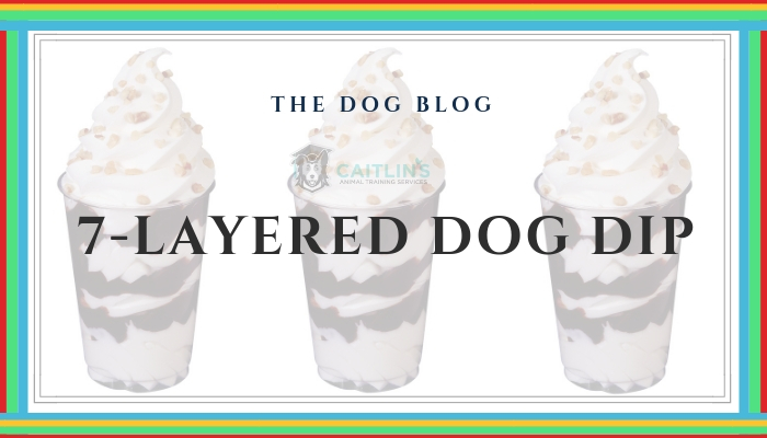 7-layer dog dip