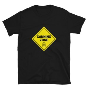 Canning Zone T-Shirt