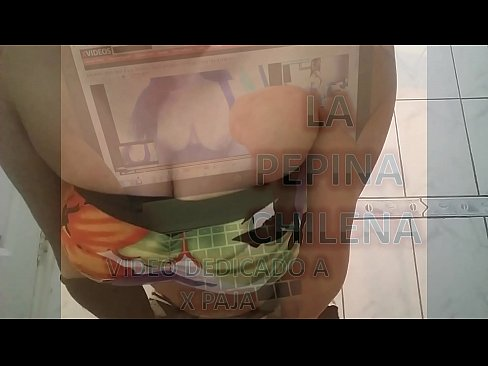 La Pepina Chilena invita a nueva pagina xxx video amateur latino