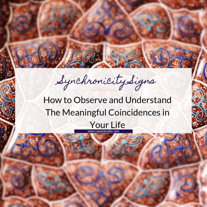 Synchronicity Signs: How to Observe and Understand The Meaningful Coincidences in Your Life