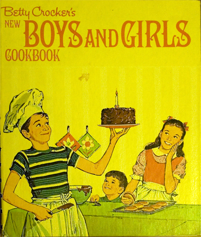 Betty Crocker's New Boys and Girls Cookbook, 1973