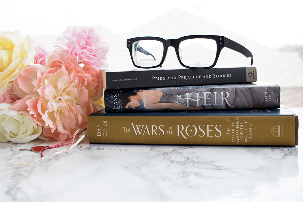 Currently Reading | The Selection by Kiera Cass, Wars and The Roses by Dan Jones, and Pride and Prejudice and Zombies by Seth Grahame-Smith