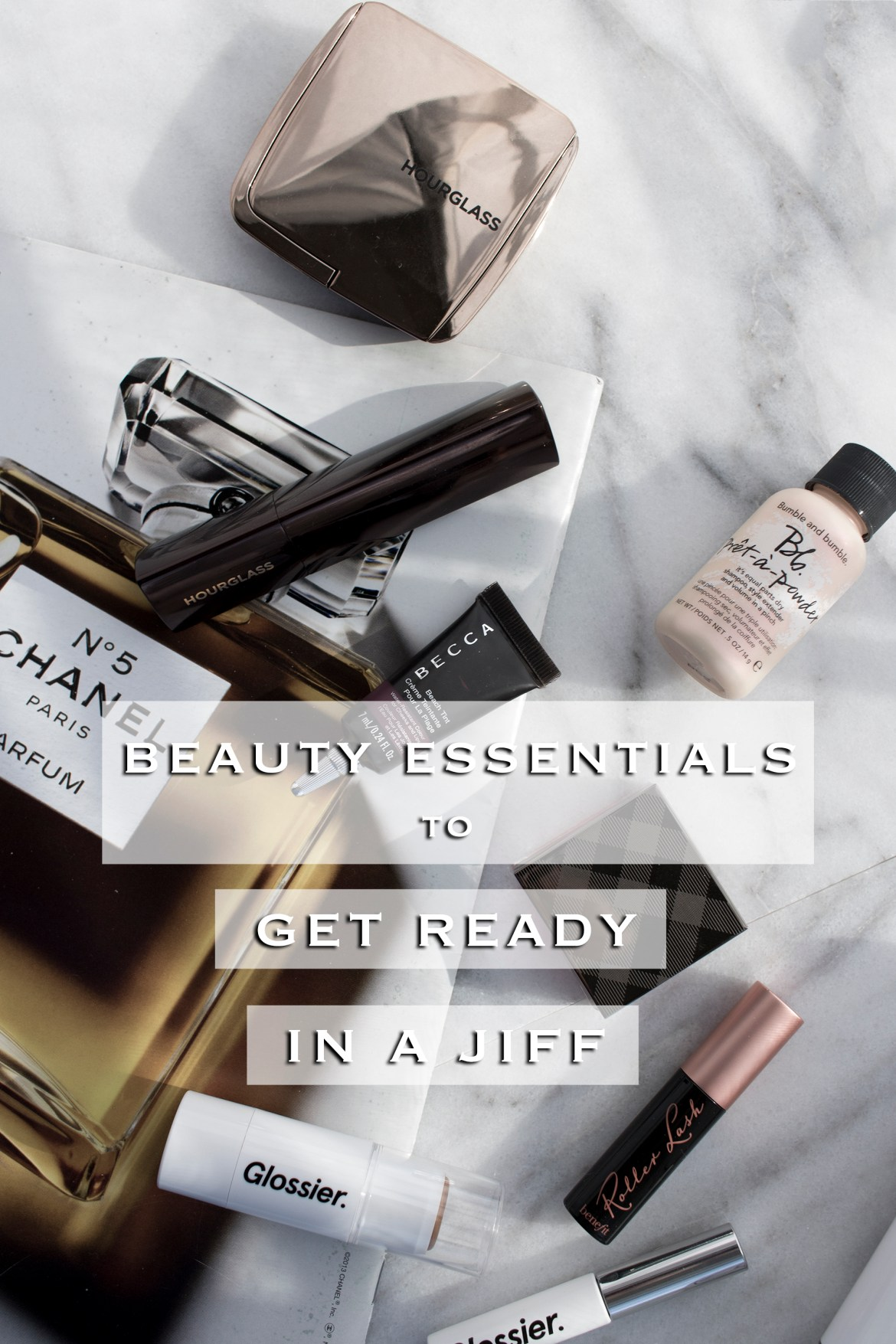 beauty essentials to get ready quickly in the morning