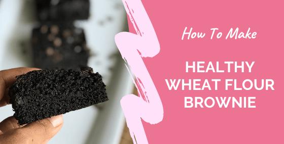 Wheat Flour Brownie Recipe
