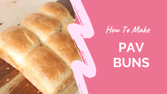 How to Make Pav Buns Recipe
