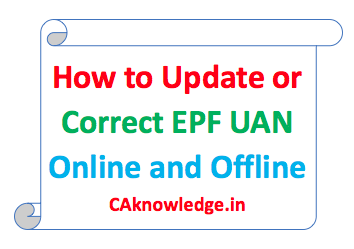 How to Update or Correct EPF UAN online and Offline