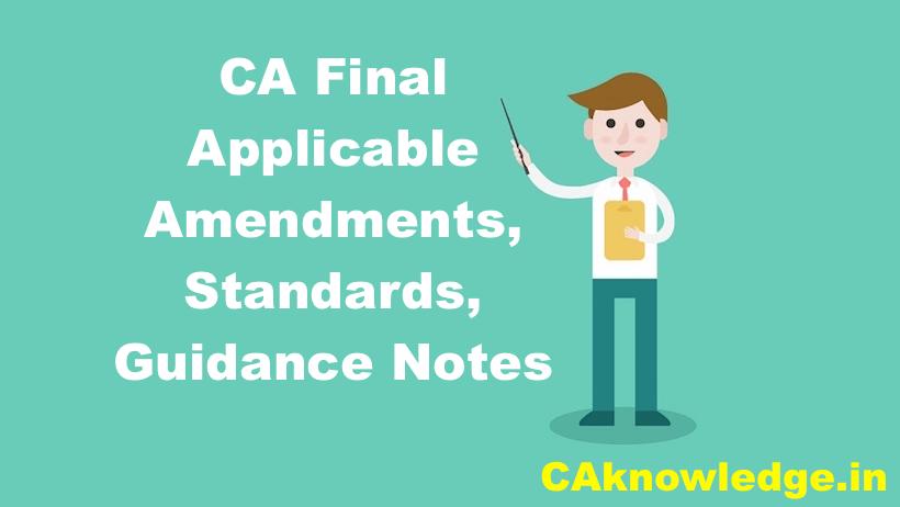 CA Final Applicable Amendments, Standards