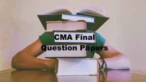 CMA Final Question Papers