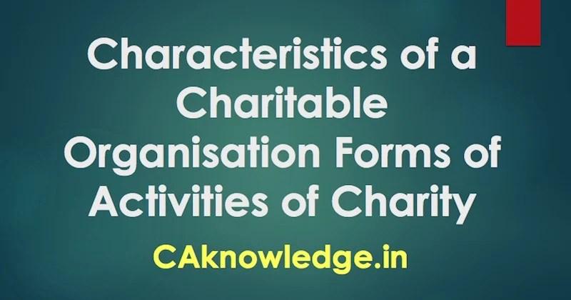 Characteristics of a Charitable Organisation