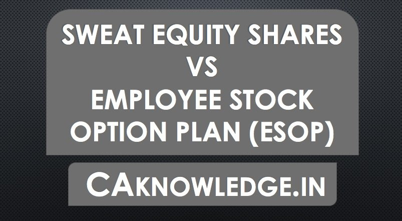 Difference Between ESOP and Sweat Equity Shares with Chart