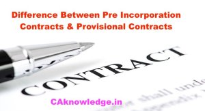 Difference Between Pre Incorporation Contracts & Provisional Contracts