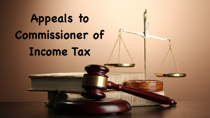 Appeals to Commissioner of Income Tax