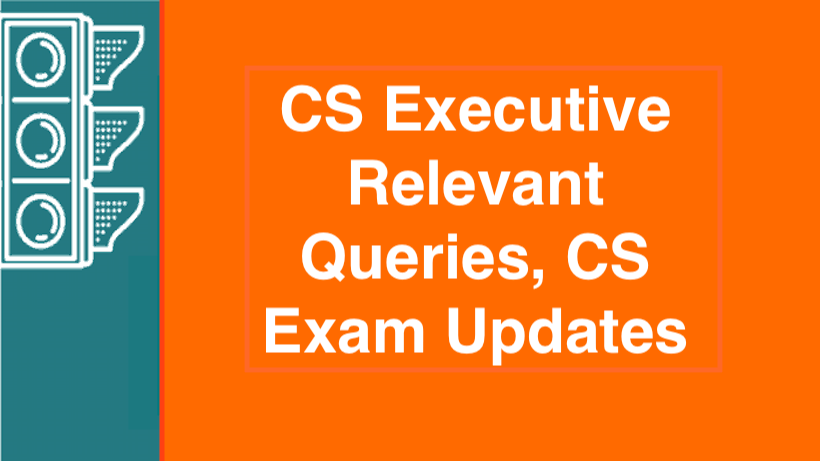 CS Executive Relevant Queries