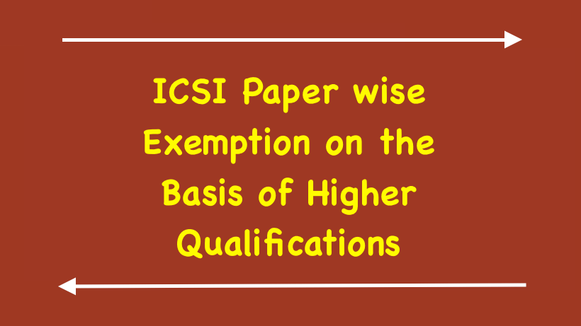 ICSI Paper wise Exemption