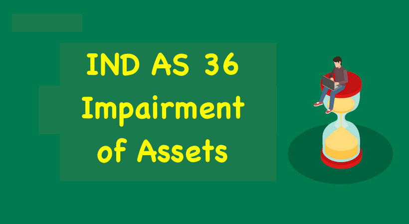IND AS 36 Impairment of Assets