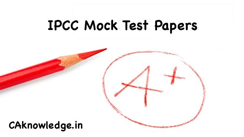 IPCC Mock Test Papers