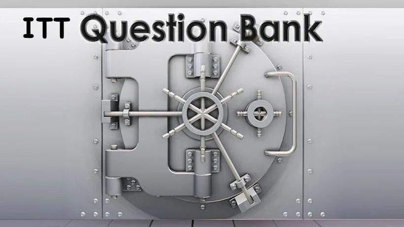 ITT Question Bank
