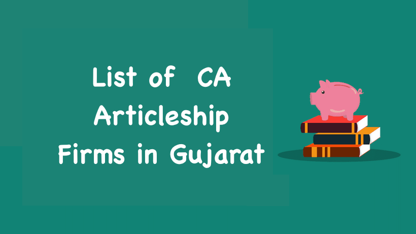 List of CA Articleship Firms in Gujarat