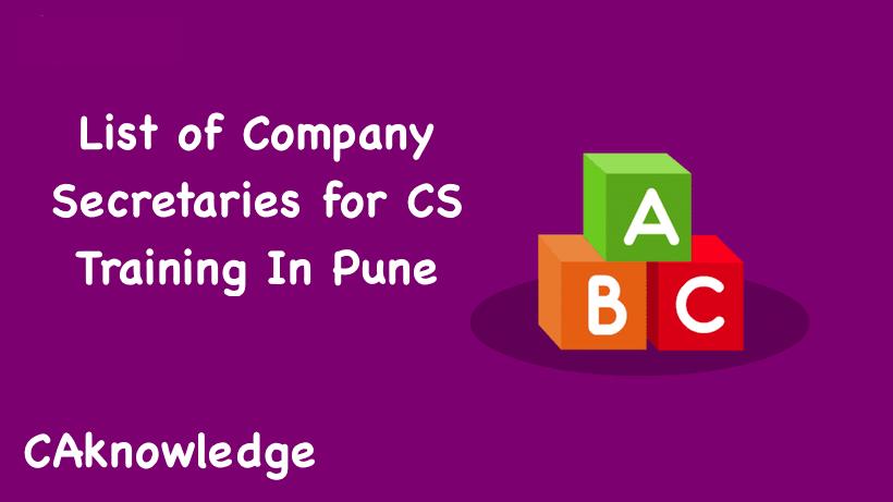List of Company Secretaries for CS Training In Pune