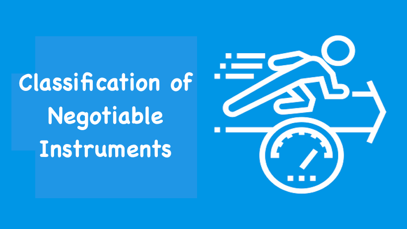 classification of negotiable instrument