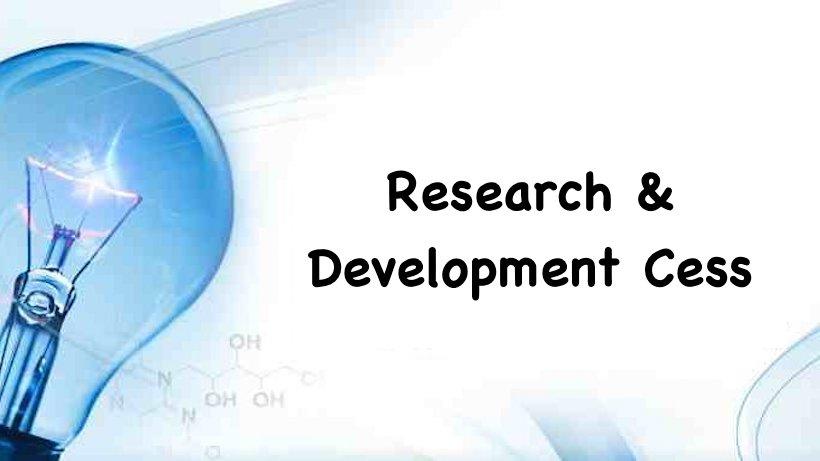 Research & Development Cess