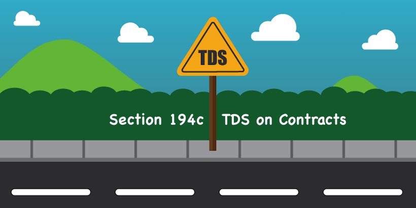 Section 194c TDS on Contracts