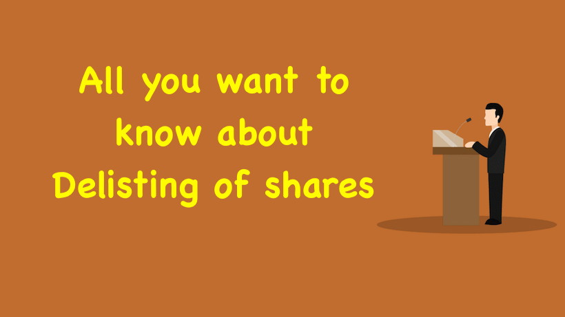 All you want to know about Delisting of shares