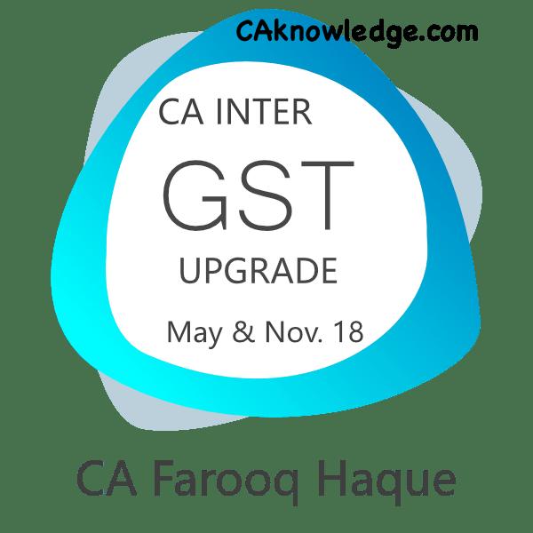 CA Intermediate GST Upgrade Video