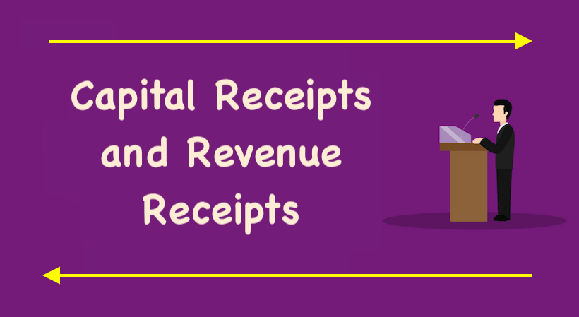 Capital Receipts and Revenue Receipts