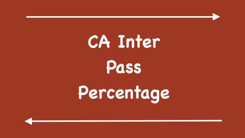 CA Inter Pass Percentage