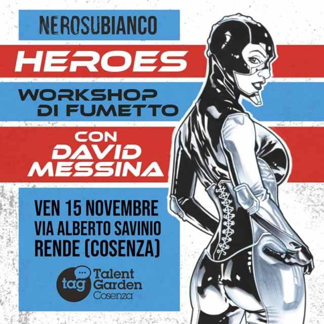 Fumetto Americano arriva in Calabria con il fumettista David Messina 15 Novembre 2019 a Rende locandina