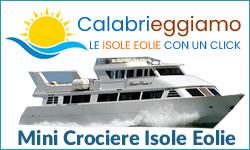 Calabrieggiamo Minicrociere alle Isole Eolie da Tropea e Vibo Marina