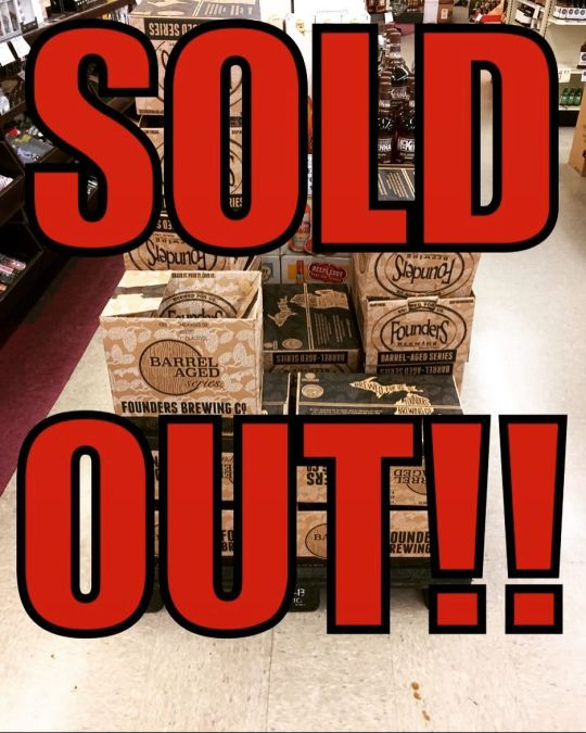 And 25 minutes later, we are SOLD OUT of @foundersbrewing KBS at our Perkins Rd…