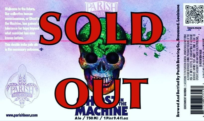 We are now SOLD OUT of @parishbrewingco Ghost in the Machine at our Perkins Rd…