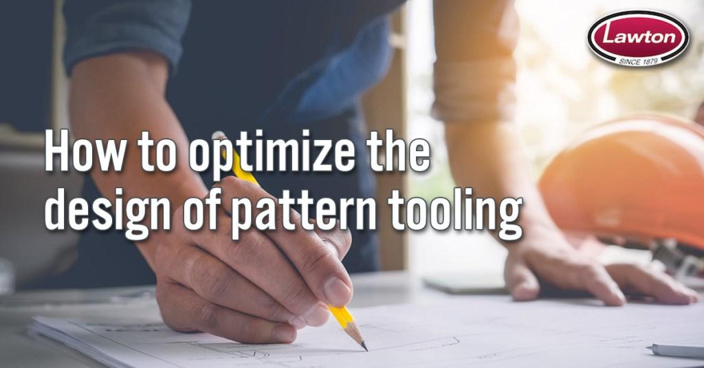 Lawton Pattern Tooling