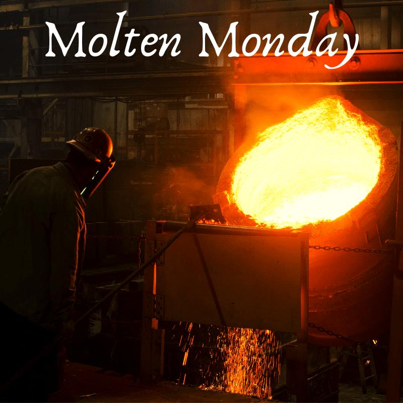 Molten Monday 3