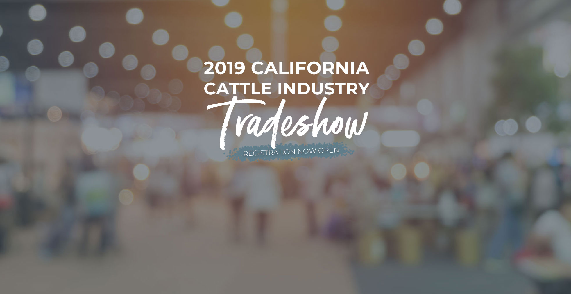 2018 California Cattle Industry Tradeshow registration open