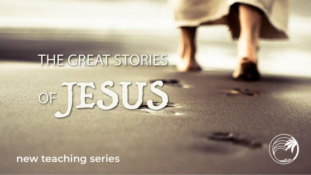 GREAT Stories of Jesus