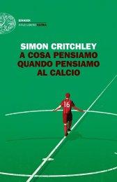 A cosa pensiamo quando pensiamo al calcio - Simon Critchley
