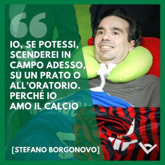 Stefano Borgonovo Frasi calcio