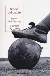 Storia del calcio -Paul Dietschy