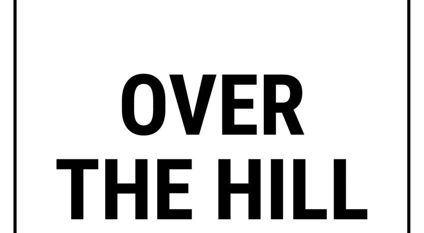 """On turning 40 and joining the """"Over the Hill Club"""""""