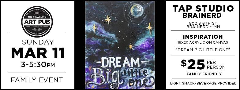 Family TAP Event • Dream Big | Brainerd Studio | Brainerd MN