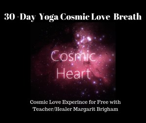 FREE Yoga Cosmic Love Breath for Peace Day @ 30-Day Cosmic Love Experience