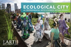 Ecological City: Procession for Climate Solutions @ Two Bridges Neighborhood Council