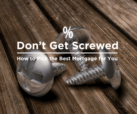 How to pick the best mortgage