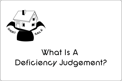 Save Your Home by using a Short Sale, Deficiency graphic