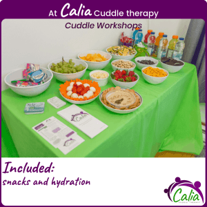 At Calia Cuddle therapy. Included: Snacks and hydration.