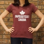 Unapologetically Canadian Womens Tshirt Maroon Front